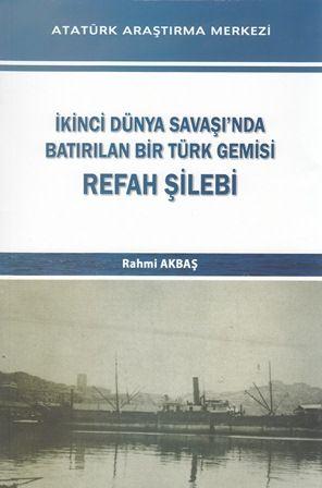 İkinci Dünya Savaşı'nda Batırılan Bir Türk Gemisi Refah Şilebi, 2014