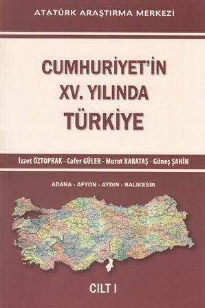 Cumhuriyet'in XV. Yılında Türkiye Cilt I, 2014