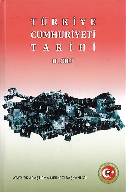 Türkiye Cumhuriyeti Tarihi Cilt II, 2019