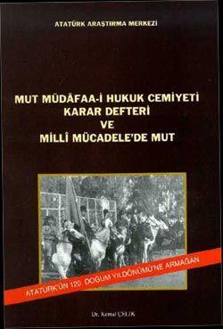 Mut Müdadaa-i Hukuk Cemiyeti Karar Defteri ve Milli Mücadele'de Mut, 2001
