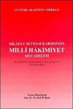 Hilafet Sevdası Karşısında Milli Hakimiyet Mücadelesi, 2005