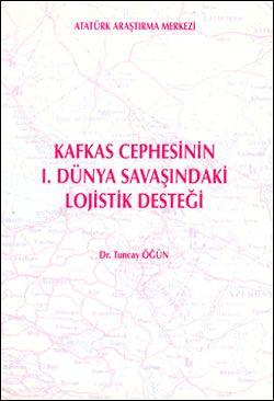 Kafkas Cephesinin I. Dünya Savaşındaki Lojistik Desteği, 1999