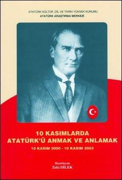 10 Kasımlarda Atatürk'ü Anmak ve Anlamak 1 (10 Kasım 2000 - 10 Kasım 2003), 2004