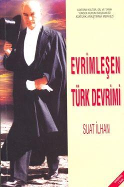 Evrimleşen Türk Devrimi (Geliştirilmiş 2. Baskı), 2008