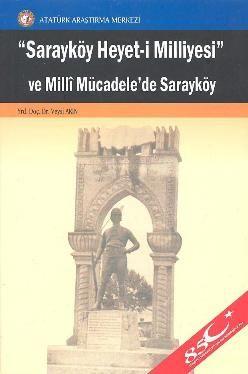 Sarayköy Heyet-i Milliyesi ve Milli Mücadele'de Sarayköy, 2009