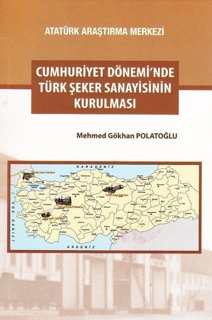 Cumhuriyet Dönemi'nde Türk Şeker Sanayisinin Kurulması, 2017