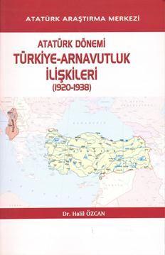Atatürk Dönemi Türkiye-Arnavutluk İlişkileri (1920-1938), 2011