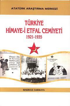 Türkiye Himaye-i Etfal Cemiyeti 1921-1935, 2011