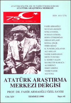 Atatürk Araştırma Merkezi Dergisi, Temmuz 1998 , Sayı: 41, 1998