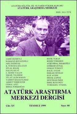 Atatürk Araştırma Merkezi Dergisi, Temmuz 1999 , Sayı: 44, 1999