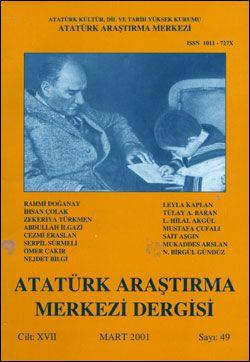 Atatürk Araştırma Merkezi Dergisi, Mart 2001 , Sayı: 49, 2001