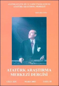 Atatürk Araştırma Merkezi Dergisi, Mart 2003 ,Sayı: 55, 2003