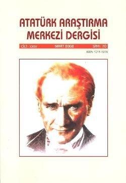 Atatürk Araştırma Merkezi Dergisi, Mart 2008 ,Sayı:70, 2009