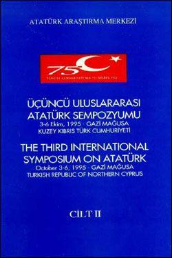 Üçüncü Uluslararası Atatürk Sempozyumu , Cilt 2, 1998