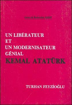 Un Liberateur et un Modernisateur Genial Kemal Atatürk, 1987