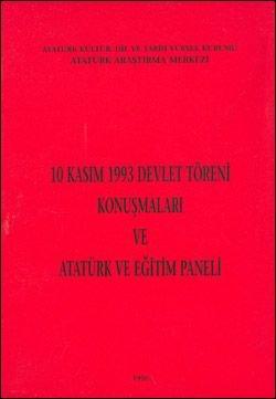 10 Kasım 1993 Devlet Töreni Konuşmaları ve Atatürk ve Eğitim Paneli, 1996
