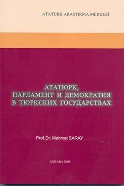 Türk Devletlerinde Meclis (Parlamento), Demokratik Düşünce ve Atatürk (Rusça), 2008