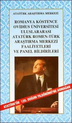 Romanya Köstence Ovidius Üniversitesi Uluslar arası Atatürk Romen-Türk Araştırma Merkezi Faaliyetleri ve Panel Bildirileri, 2001