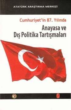 Cumhuriyet'in 87. Yılında , Anayasa ve Dış Politika Tartışmaları, 2013