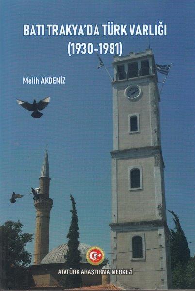 Batı Trakya'da Türk Varlığı (1930-1981), 2018