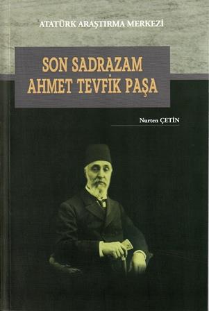 Son Sadrazam Ahmet Tevfik Paşa, 2015