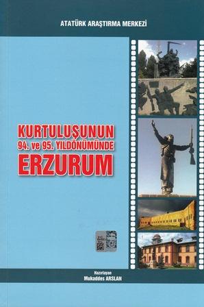 Kurtuluşunun 94. ve 95. Yıldönümünde Erzurum, 2015