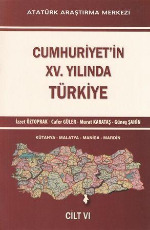 Cumhuriyet'in XV. Yılında Türkiye Cilt VI, 2015