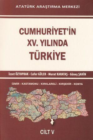 Cumhuriyet'in XV. Yılında Türkiye Cilt V, 2015