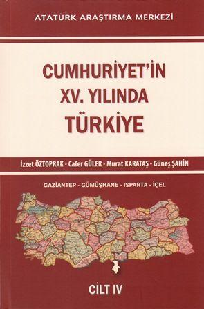 Cumhuriyet'in XV. Yılında Türkiye Cilt IV, 2014