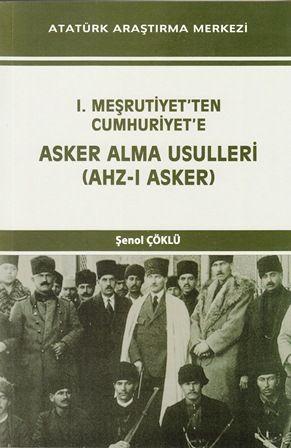 I. Meşrutiyet'ten Cumhuriyet'e Asker Alma Usulleri, 2014