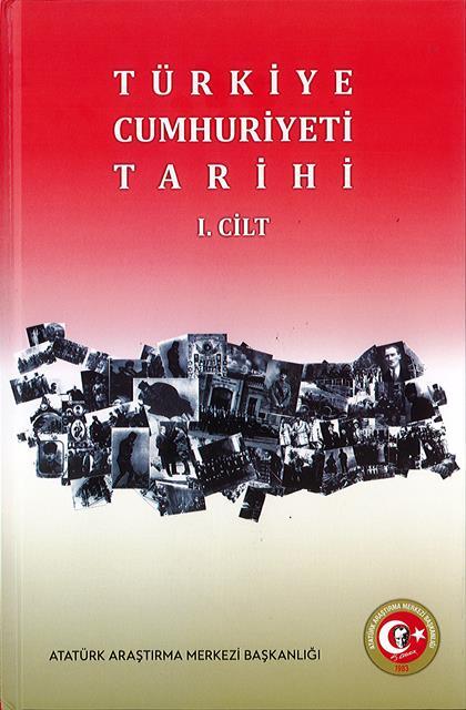 Türkiye Cumhuriyeti Tarihi Cilt I, 2019