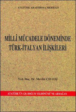 Milli Mücadele Döneminde Türk-İtalyan İlişkileri, 2002