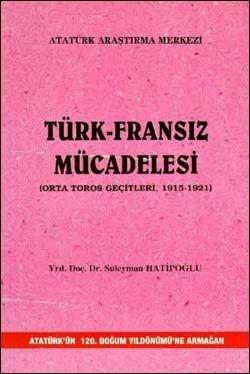 Türk - Fransız Mücadelesi (Orta Toros Geçitleri, 1915-1921), 2002