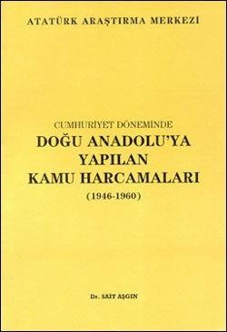 Cumhuriyet Döneminde Doğu Anadolu'ya Yapılan Kamu Harcamaları (1946-1960), 2000