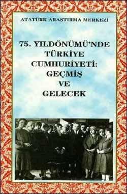75. Yıldönümünde Türkiye Cumhuriyeti: Geçmiş ve Gelecek, 1999
