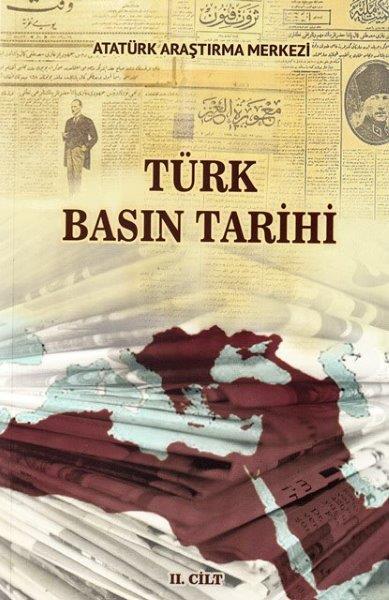 Türk Basın Tarihi Sempozyumu Cilt II, 2018