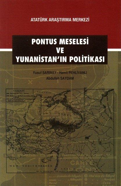 Pontus Meselesi ve Yunanistan'ın Politikası (Makaleler), 2015