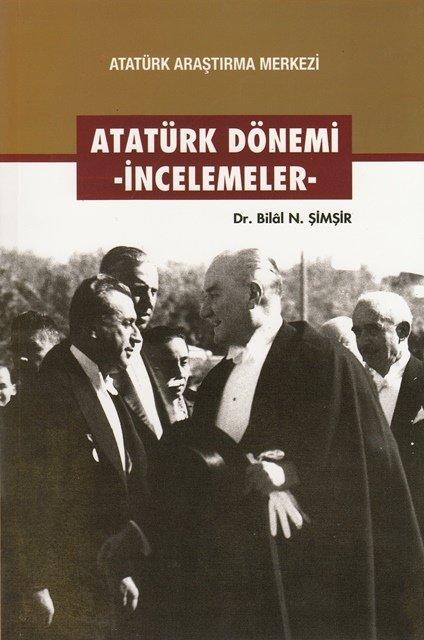 Atatürk Dönemi - İncelemeler, 2016