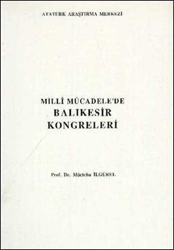 Milli Mücadele'de Balıkesir Kongreleri, 1999