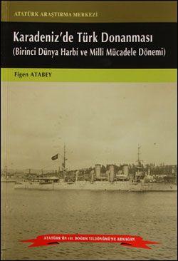 Karadenizde Türk Donanması (Birinci Dünya Harbi ve Milli Mücadele Dönemi), 2006
