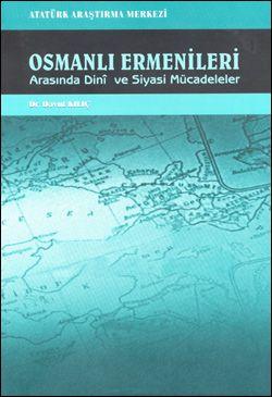 Osmanlı Ermenileri Arasında Dini ve Siyasi Mücadeleler, 2012