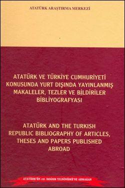 Atatürk ve Türkiye Cumhuriyeti Konusunda Yurt Dışında Yayımlanmış Makaleler, Tezler ve Bildiriler Bibliyografyası, 2006