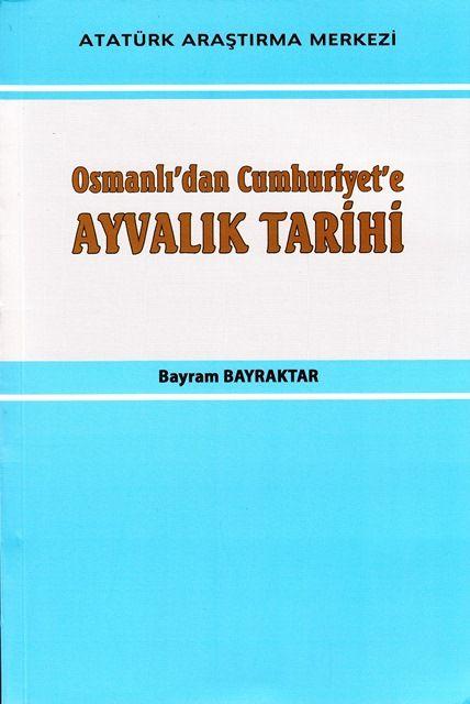 Osmanlı'dan Cumhuriyet'e Ayvalık Tarihi, 2014
