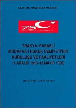 Trakya-Paşaeli Müdafaa-i Hukuk Cemiyeti'nin Kuruluşu ve Faaliyetleri (1 Aralık 1918-13 Mayıs 1920), 1998