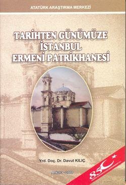 Tarihten Günümüze İstanbul Ermeni Patrikhanesi, 2008