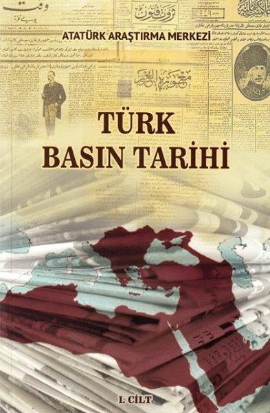 Türk Basın Tarihi Sempozyumu Cilt I, 2018