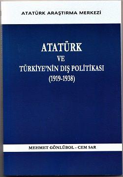 Atatürk ve Türkiye'nin Dış Politikası (1919-1938), 2013