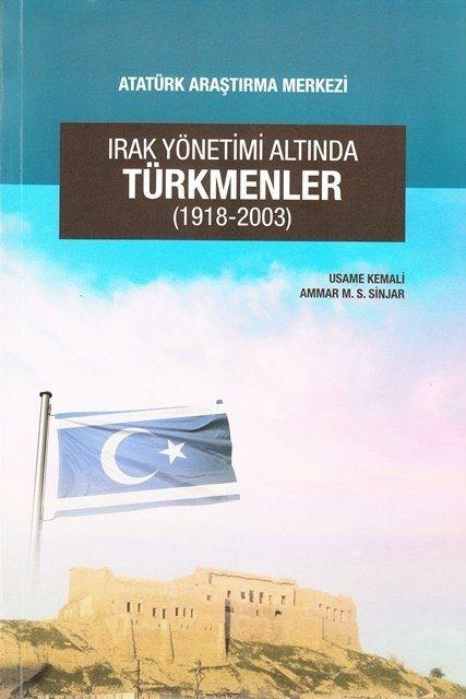 Irak Yönetimi Altında TÜRKMENLER (1918-2003), 2017