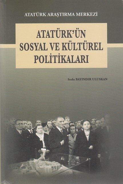 Atatürk'ün Sosyal ve Kültürel Politikaları, 2017