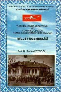 Türk Milli Mücadelesinin ve Atatürkçülüğün Temel İlkelerinden Biri Olarak Millet Egemenliği, 1999